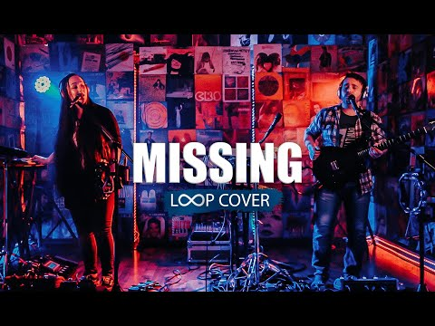 Missing (Everything but the girl) Loop cover (duo)