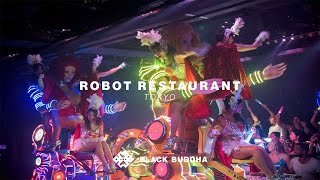 Robot Restaurant | Black Buddha (Tokyo)