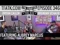 The Fighter And The Kid   Episode 346: Aubrey Marcus