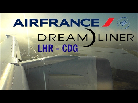 Air France Boeing 787-9 Dreamliner | London Heathrow to Paris CDG *Full Flight*