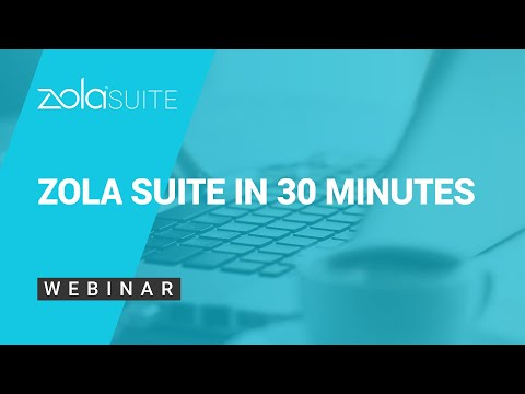 Zola Suite in 30 Minutes: An Introduction to the Most Robust End-to-End Practice Management Solution