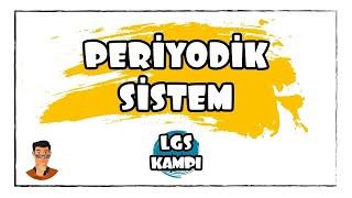 Periyodik Sistem / LGS Kampı