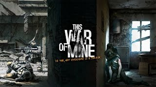 Como descargar This War of Mine 2015 [Español] [Torrent]