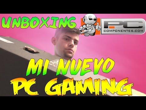 UNBOXING NUEVO PC GAMING/ESPAÑOL/PAU95USRS