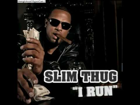 Slim Thug  I Run Single Clean