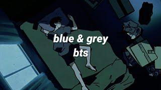 blue & grey - bts [english lyrics]