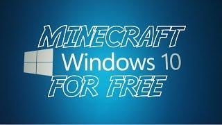how to get minecraft windows 10 edition free tutorial