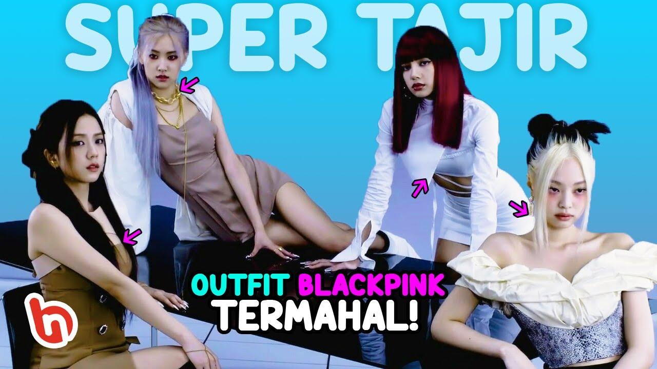 Harganya Tidak Masuk Akal! Inilah Outfit BLACKPINK untuk Teaser Comeback #fansWajibNonton!