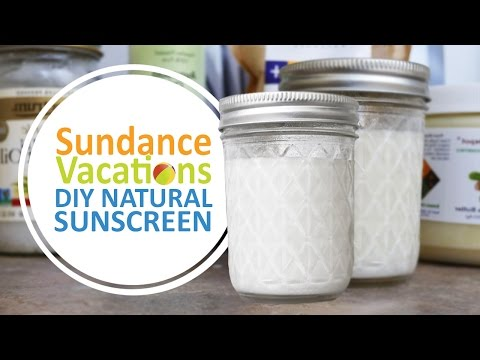 Best Natural Sunscreen | DIY How-To from Sundance Vacations