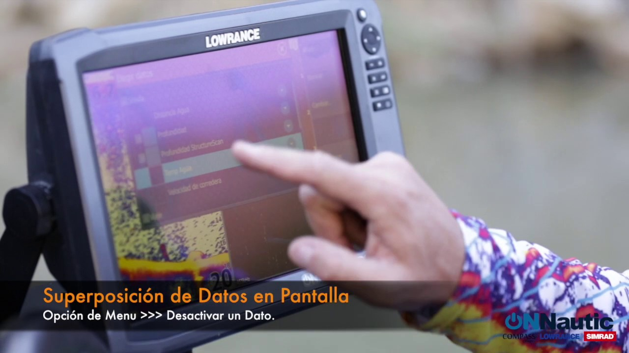 ONNautic: Tutorial  Superposición de Datos en Pantalla  Agregar datos   Lowrance HDS y Elite Ti