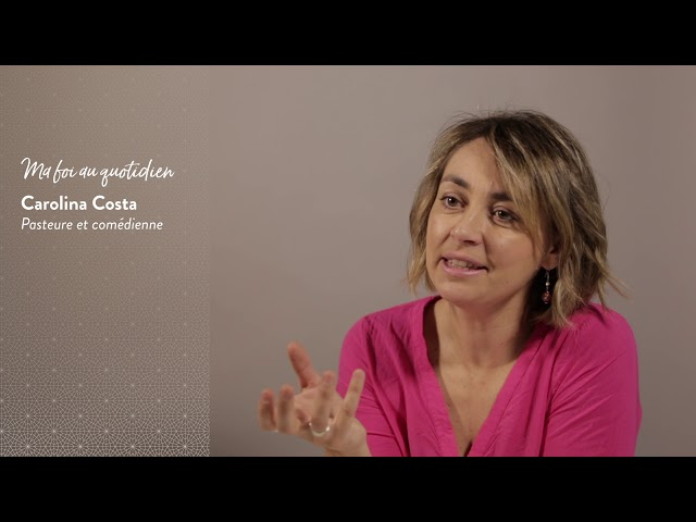 Carolina Costa : Ma foi au quotidien...
