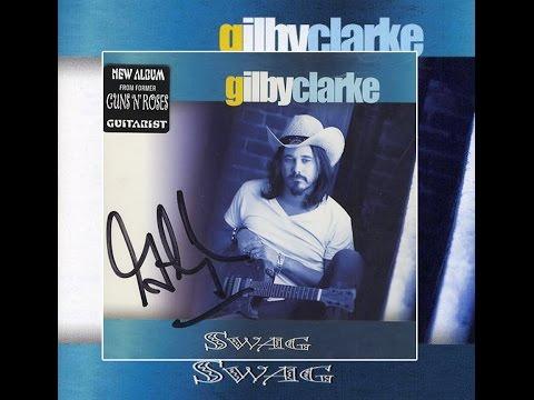 Gilby Clarke - Swag (Full Album)