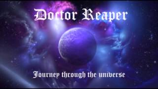 Doctor Reaper Journey Through The Universe
