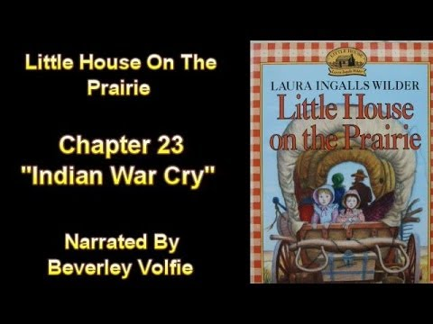 """Little House on the Prairie Chapter 23  """"Indian War Cry"""""""