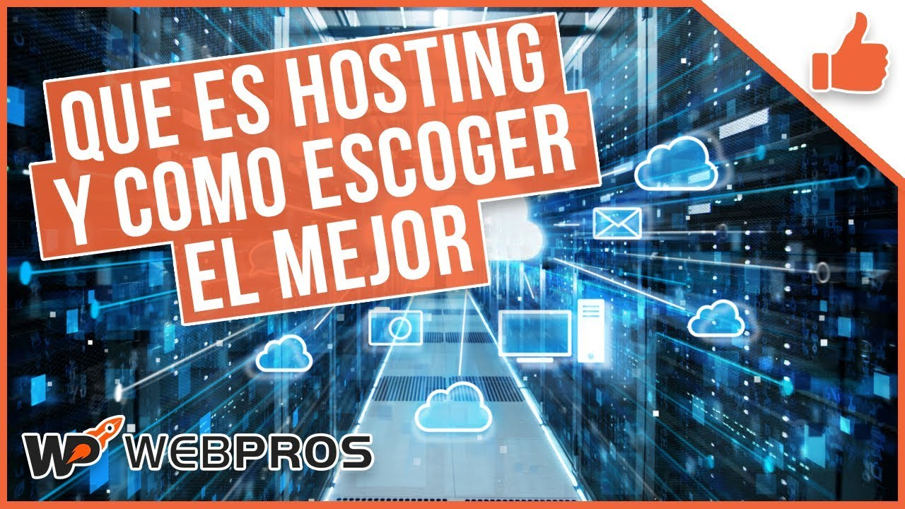 Segundo Pilar: Que es el hosting y cómo escoger el hosting ideal para tu página web
