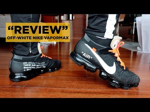 THE 10: OFF-WHITE x NIKE VAPORMAX (OG) REVIEW