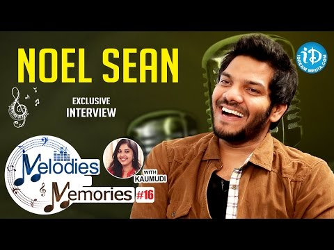 Noel Sean Exclusive Interview || Melodies And Memories #16
