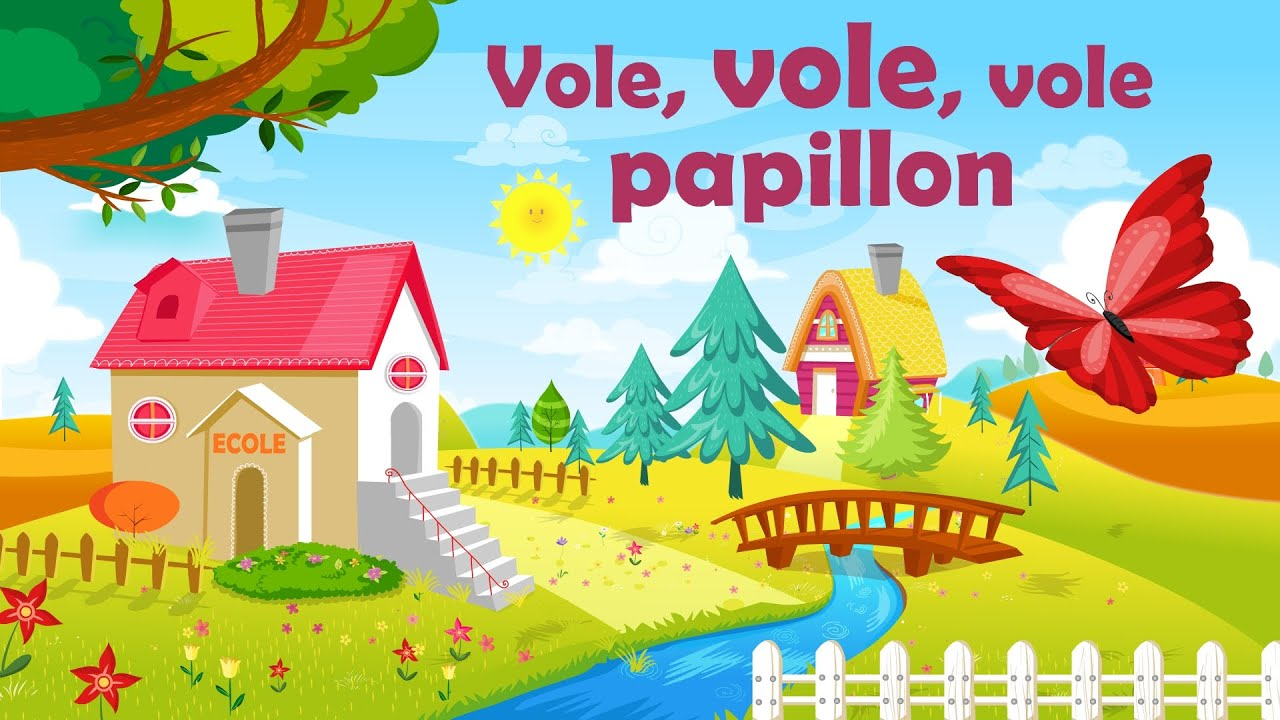 Vole Vole Vole Papillon French Nursery Rhyme For Kids And Babies With Lyrics