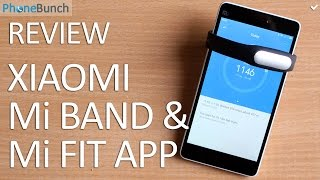 Xiaomi Mi Band and Mi Fit App Review