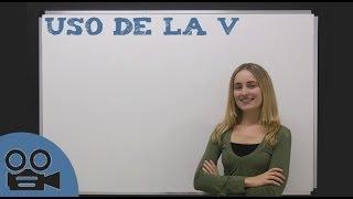 Reglas de ortografía - El uso de la v