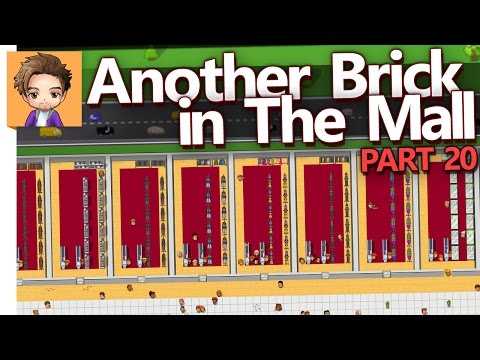 Another Brick in The Mall | PART 20 | JOB DONE