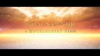 Tom Sawyer & Huckleberry Finn (2013)