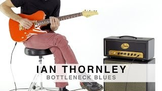 Ian Thornley plays the Badger 18 - BOTTLENECK BLUES