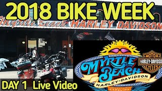 2018 BIKE WEEK Live Myrtle Beach HARLEY DAVIDSON
