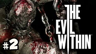 GONE TO HELL - The Evil Within Gameplay Walkthrough Ep.2