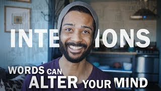 INTENTIONS | (Alter Your Consciousness) With Words!