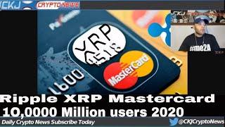 PROOF Ripple  XRP  MasterCard VISA Same Team 500,000 merchant. 10 million Ripple NET