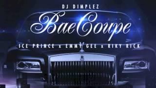 DJ Dimplez x RikyRick, Ice Prince,Emmy Gee Bae Coupe