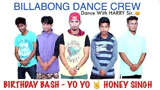 Birthday Bash - Honey Singh New Song 2015 - Dilliwali Zalim Girlfriend | BillaBong Crew