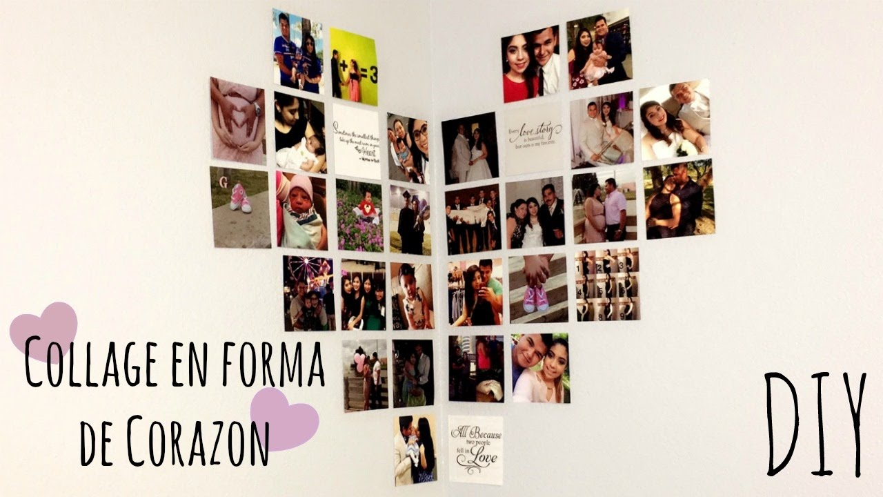 Collage en forma de corazon diy youtube - Collage de fotos para pared ...