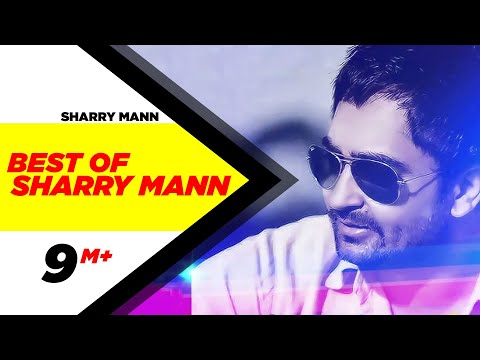 Best Of Sharry Mann | Audio Jukebox |...