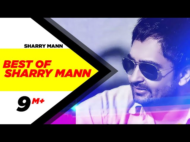 Best Of Sharry Mann   Audio Jukebox   Punjabi Songs Collection   Speed Records