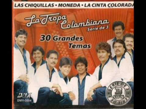 LA TROPA COLOMBIANA.-LAS CHIQUILLAS