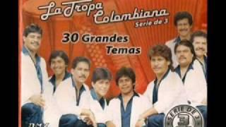 la tropa colombiana las chiquillas