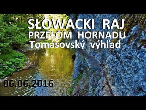 SŁOWACKI RAJ - Przełom Hornadu 06.06.2016