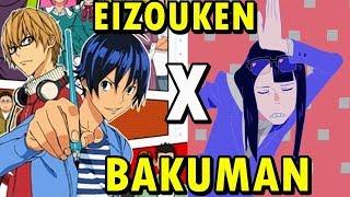 EIZOUKEN X BAKUMAN: Como Os Anos Mudaram Aquilo que Gosto em Animes