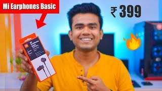 Mi Basic Earphone Unboxing & Review | Best Earphones Under 500 Rs?