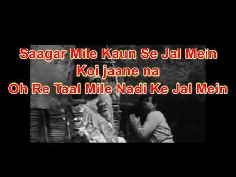 Oh Re Taal Mile Nadi Ke Karaoke