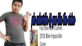 Review of Fast Bike stunt Games 2018: Bike Impossible Game