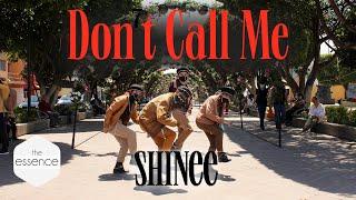 [KPOP IN PUBLIC MEXICO] SHINee 샤이니 'Don't Call Me' Dance Cov…