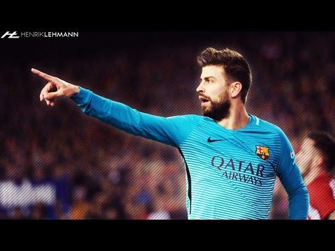 Gerard Piqué ● Overall 2017 ● Defensive Skills, Passes, Dribbles & Goals