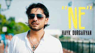 Hayk Durgaryan - ''NE''  // Official Music Video //   █▬█  █  ▀█▀