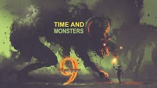 Time and Monsters - Official Video