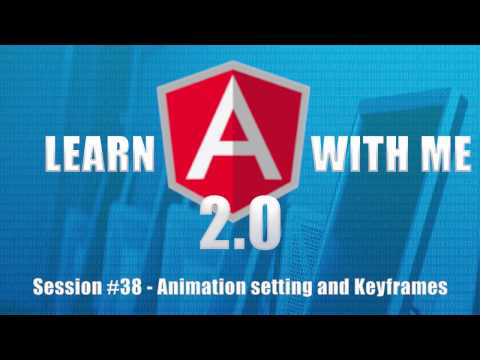 Learn Angular 4 with Me (Part 38) - Animation and Keyframes