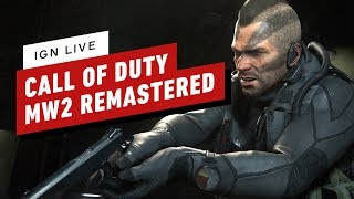 IGN Plays Live: Modern Warfare 2 Campaign Remastered (Part 1)