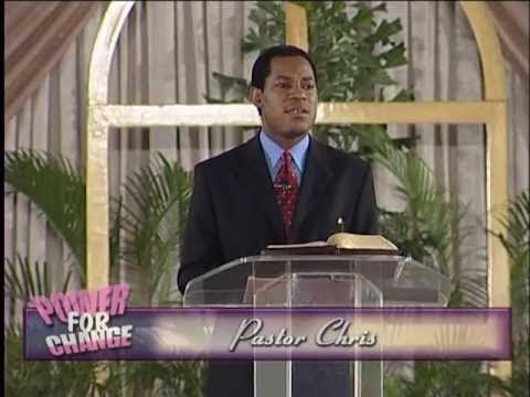 The Power for Change   by Pastor Chris Oyakhilome